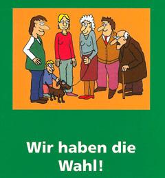 Auf dem Bild ist die Umschlagsseite der Broschüre: Wir haben die Wahl! zu sehen.